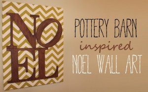 Pottery Barn Inspired Noel Wall Art