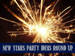 New Years Party Ideas Round Up