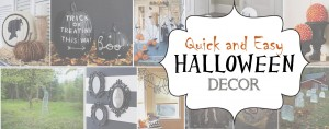Quick and Easy Halloween Decor